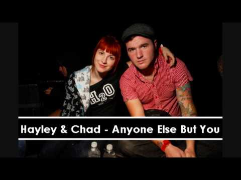 Hayley Williams & Chad - Anyone Else But You (Song) HD