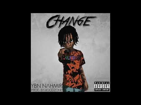 YBN NAHMIR - CHANGE Prod By HoodZone
