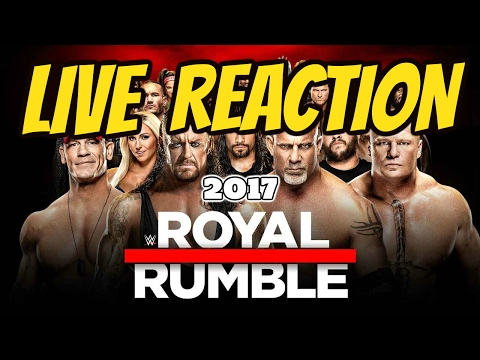 Royal Rumble 2017 -  Live Reaction