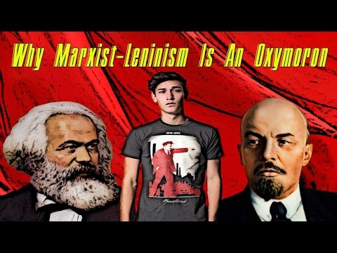Luis Marrero-Why Marxism-Leninism Is An Oxymoron
