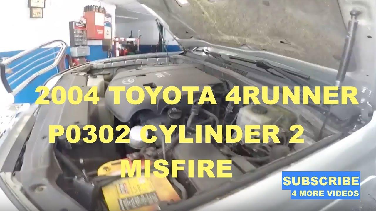 2004 TOYOTA 4RUNNER CODE P0302 CYLINDER #2 MIS FIRE