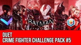 Batman Arkham Knight Crime Fighter Challenge Pack #5 DLC - Duet Walkthrough Gameplay