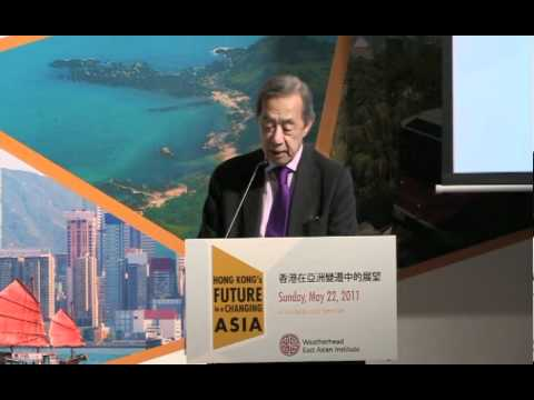 Hong Kong's Future in a Changing Asia - The Honourable Ronald Arculli keynote speech