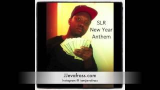 SLR - New Year Anthem | January 2013