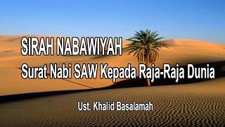 Download Ceramah Sejarah Nabi SAW Ke-38 Surat Nabi SAW ke Raja-Raja Dunia