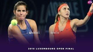 Julia Goerges vs. Belinda Bencic | 2018 Luxembourg Open Final | WTA Highlights