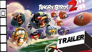 Angry Birds 2 Official Super Bowl LII Update Trailer 2018