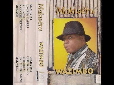 Wazimbo   10 Makwêru