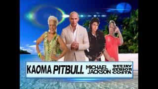 Michael Jackson,pitbull,Kaoma by Dj Geisson Costa