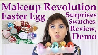 Makeup Revolution Easter Surprise Eggs Swatches, Demo, Review