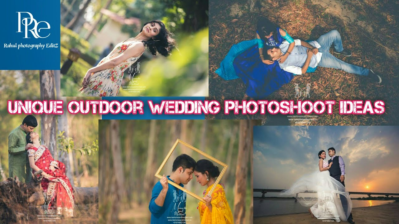 Unique Outdoor Wedding Photoshoot Ideas 2018 By Rp Photography And Edit Youtube