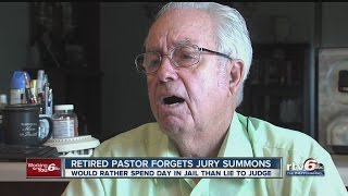 Retired pastor forgets jury summons
