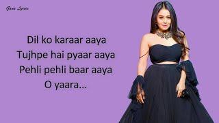 Dil Ko Karaar Aaya Reprise (LYRICS) - Neha Kakkar