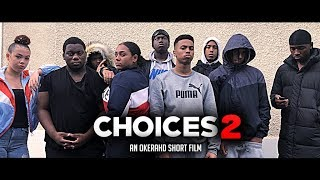 CHOICES 2 | Gang Violence Short Film - HD/4K