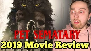 Pet Sematary (2019) - Movie Review (Pet Sematary Remake)