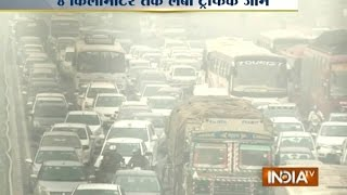 Over 8 KM Long Traffic Jam at Gurgaon Due to Pollution Tax