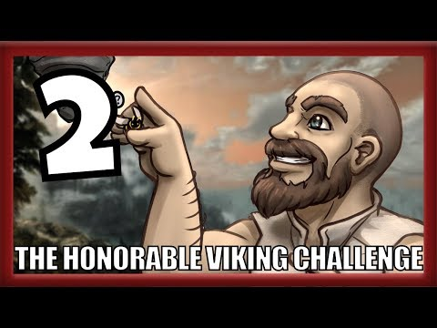 The Honorable Viking Skyrim Challenge: Episode 2 - I AM GOING TO DIE!