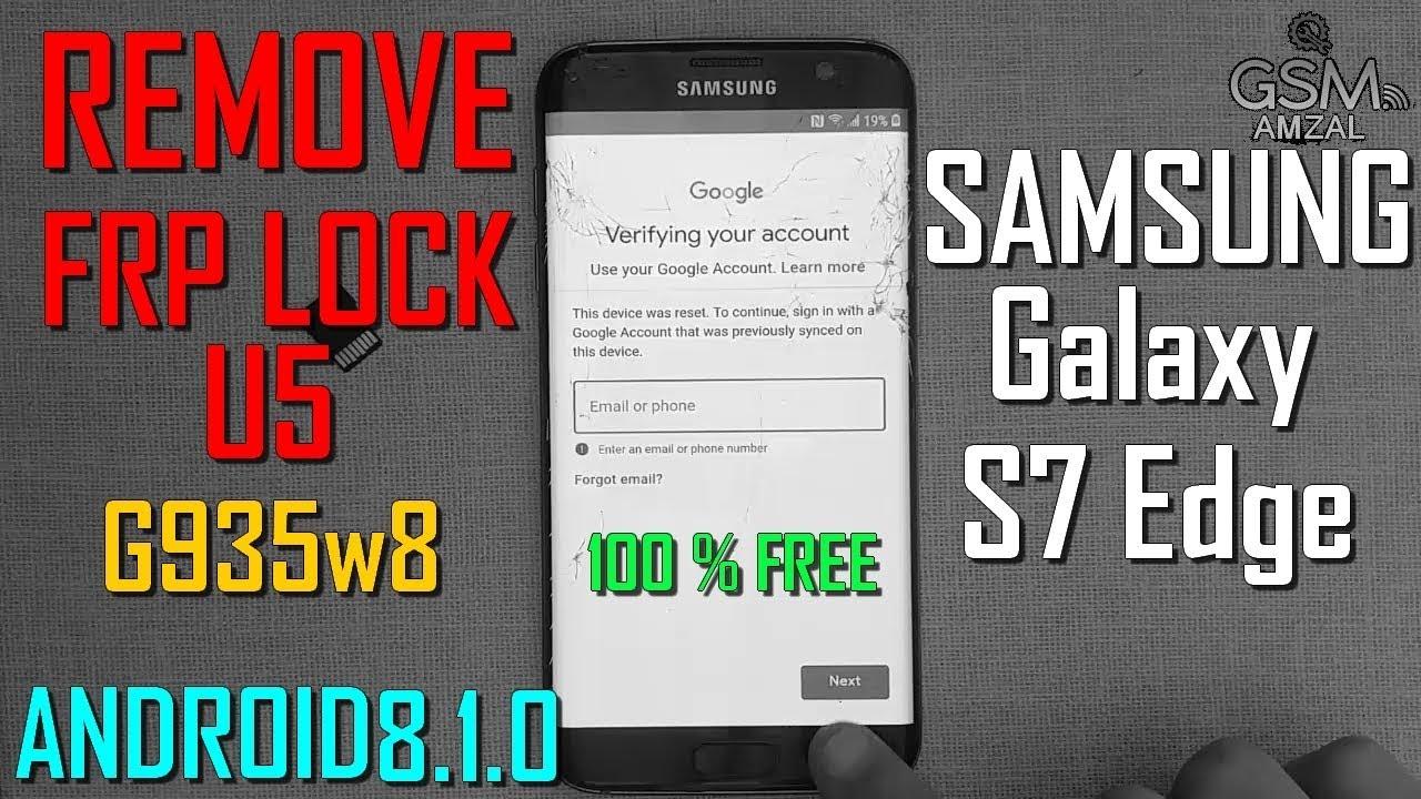 Samsung Galaxy S7 Edge G935 U5 Remove FRP Without PC 100