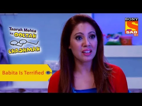 Your Favorite Character | Babita Is Terrified | Taarak Mehta Ka Ooltah Chashmah