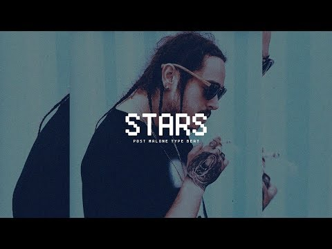 [FREE] Post Malone type beat 2018 | stars
