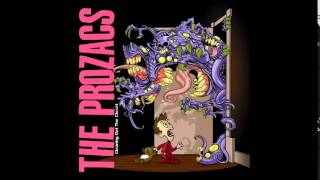 The Prozacs - Let