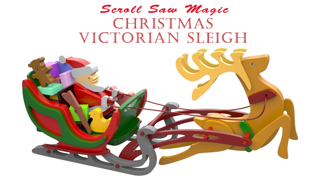 Wood Toy Plans Victorian Christmas Sleigh Youtube