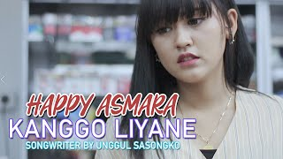 Happy Asmara - Kanggo Liyane | Official Music Video