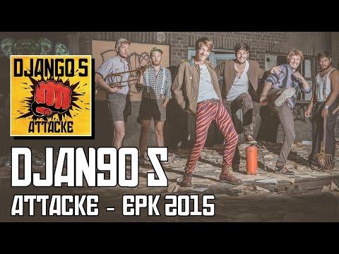 DJANGO S - »Attacke« EPK 2015