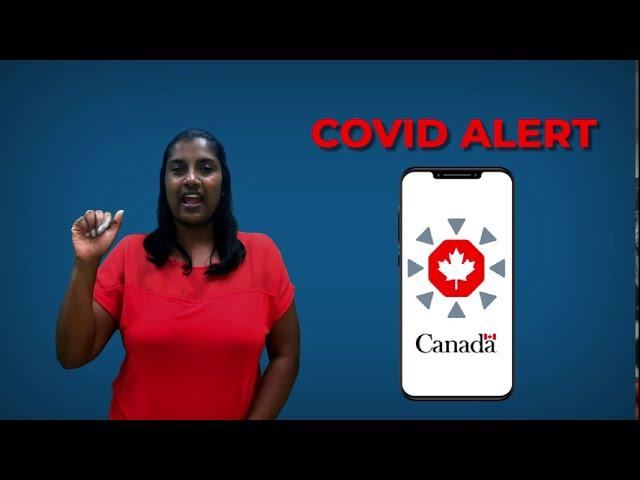 COVID Alert App - Information in ASL
