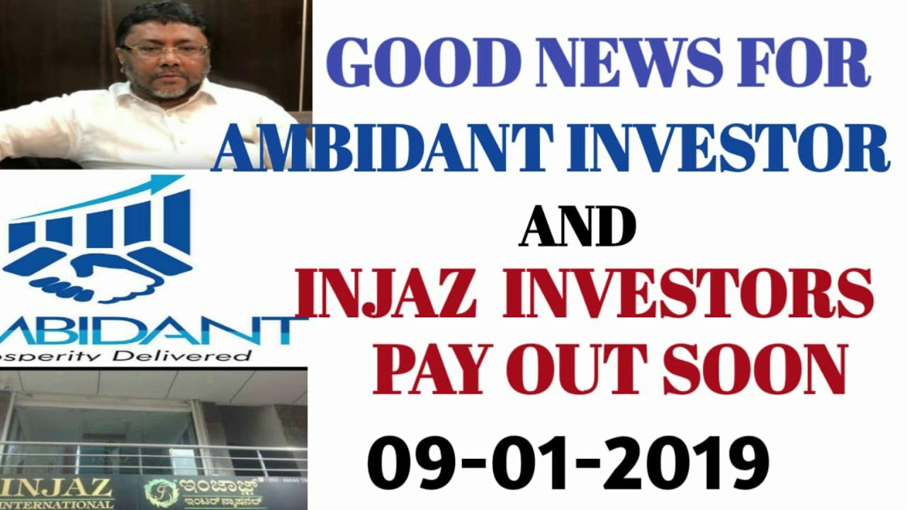 INJAZ INTERNATIONAL AND AMBIDANT PAY OUT TO INVESTORS  09-01-2019