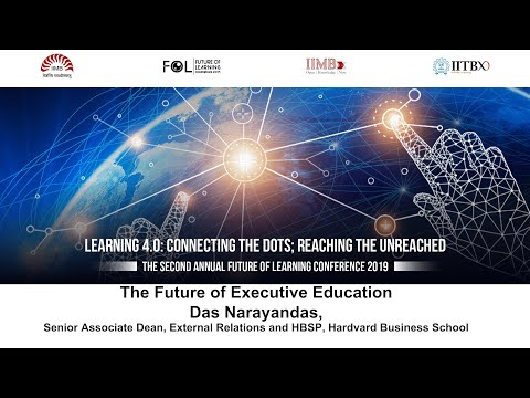 The Future of Executive Education: Das Narayan Das, Senior Associate Dean, Harvard Business School
