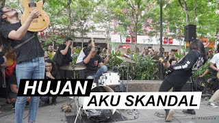 Download lagu Hujan - Aku Skandal [Live at Sogo]