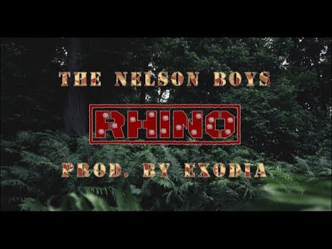 The Nelson Boys - Rhino (Prod. Exodia) - 동영상