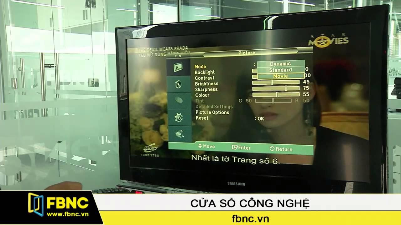 Thiết lập chế độ hiển thị trên màn hình TV theo nhu cầu sử dụng
