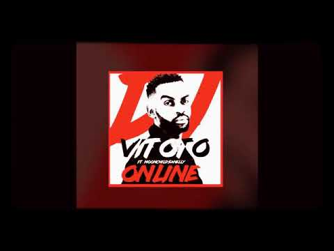DJ VITOTO - ONLINE FEAT MOONCHILD SANELLY
