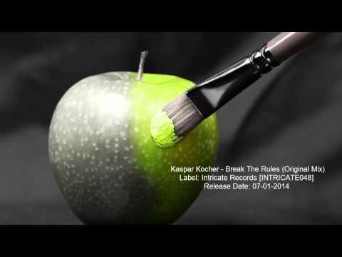 Kaspar Kocher - Break The Rules (Original Mix)