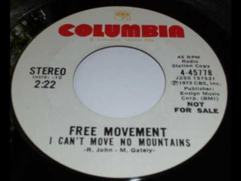 Free Movement - I Can't Move No Mountains / Every Step Of The Way