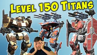 ALL TITANS at Level 150 - Which is the Best? War Robots WR