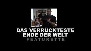 #dvedw DAS VERRÜCKTESTE ENDE DER WELT Featurette
