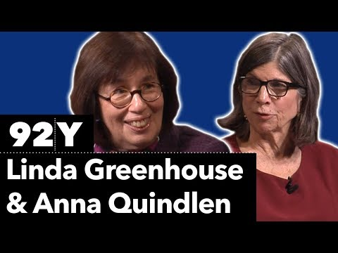 Linda Greenhouse with Anna Quindlen: Just a Journalist