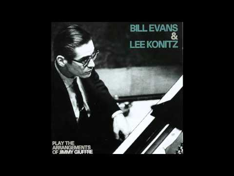 Bill Evans & Lee Konitz - Play The Arrangements Of Jimmy Giuffre (1959 Album)