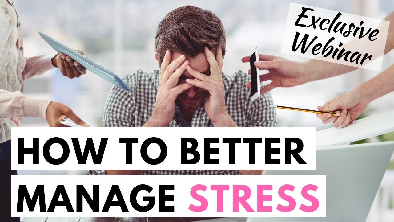 Stress Management - What to do when feeling stressed