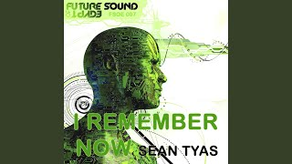 I Remember Now (Sied van Riel Remix)