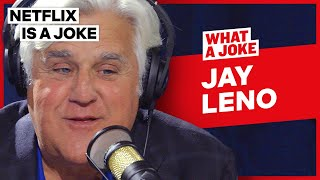 Jay Leno Explains Why He Will Never Do A Stand-Up Special   What A Joke   Netflix Is A Joke