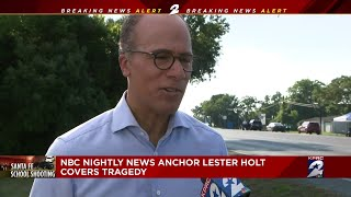 NBC Nightly News anchor Lester Holt covers tragedy