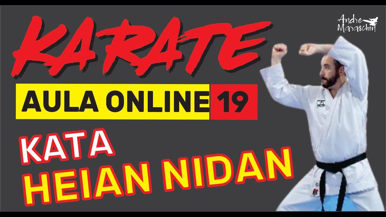 KARATE ONLINE | AULA 19 | KATA HEIAN NIDAN - Treino com detalhes e fundamentos e aprender e corrigir