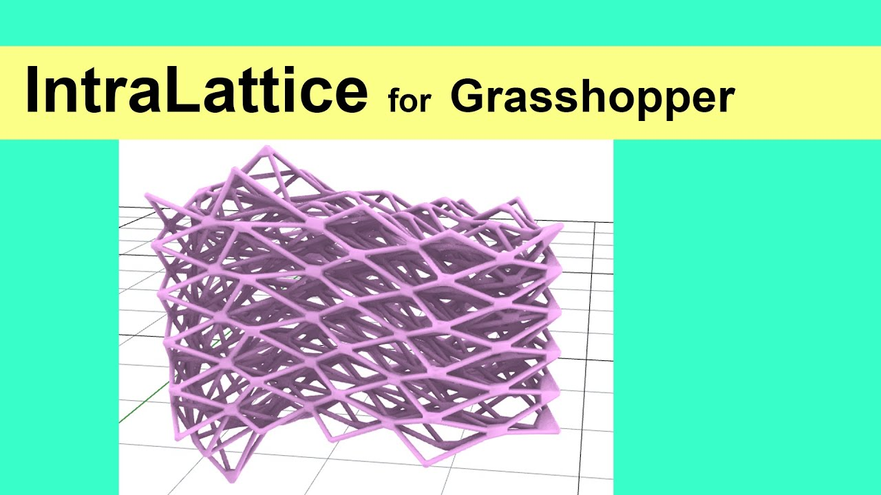 IntraLattice for Grasshopper
