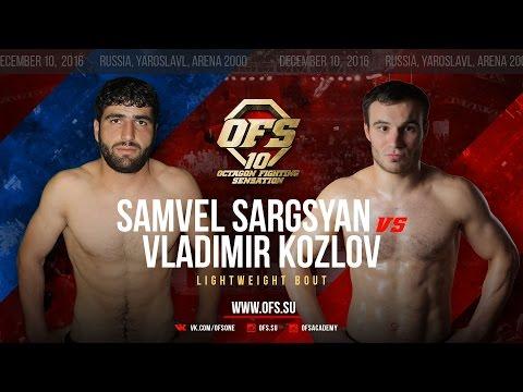 OFS-10 Samvel Sargsyan vs Vladimir Kozlov