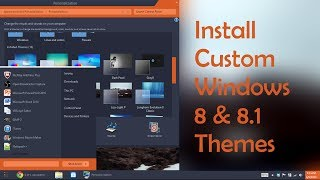Installing Windows 8 / 8.1 Themes