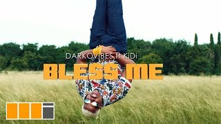 Darkovibes - Bless Me ft. KiDi (Official Video).mp3